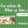 La selva de Max y Jan